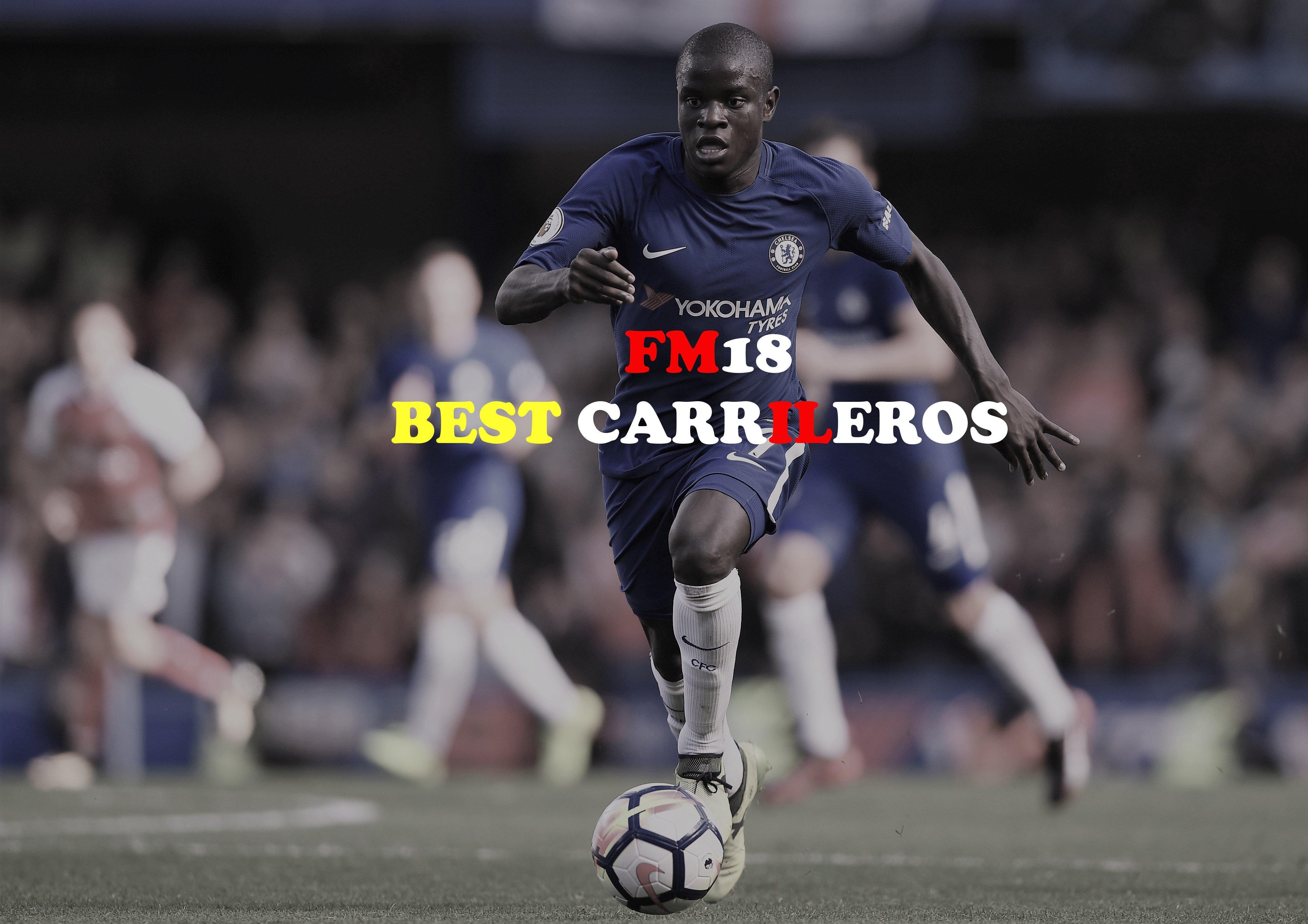 Best Carrileros in FM18