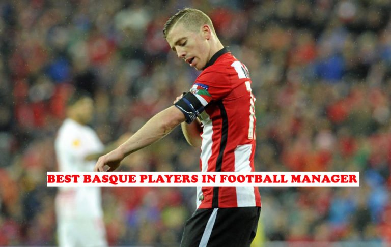 Best Basque Players in FM18 You Can Sign